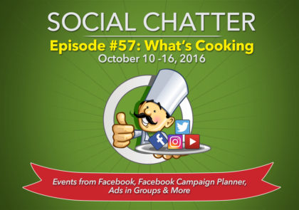 Social Chatter: Episode 57 - Featured