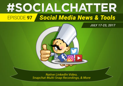 Social Chatter: Episode 97 - Featured