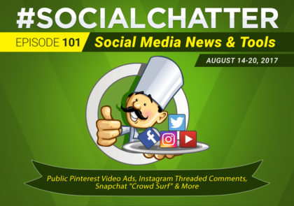 Social Chatter: Episode 101 - Featured