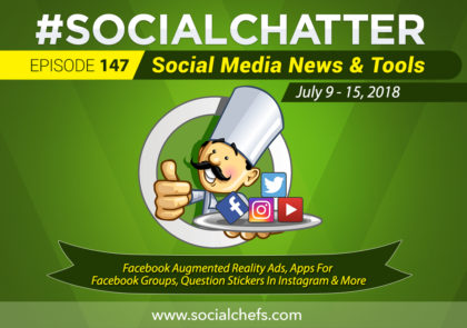 Social Chatter: Episode 147 - Featured